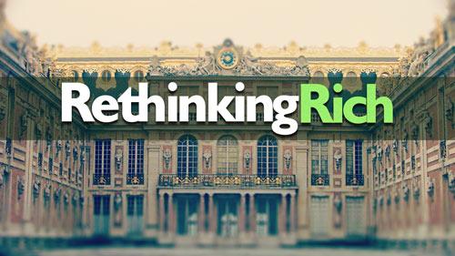 Rethinking Rich