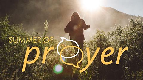 Summer of Prayer